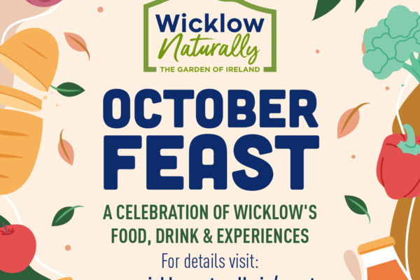 Feast your eyes on Wicklow as our food network 'Wicklow Naturally' launches 'October Feast'