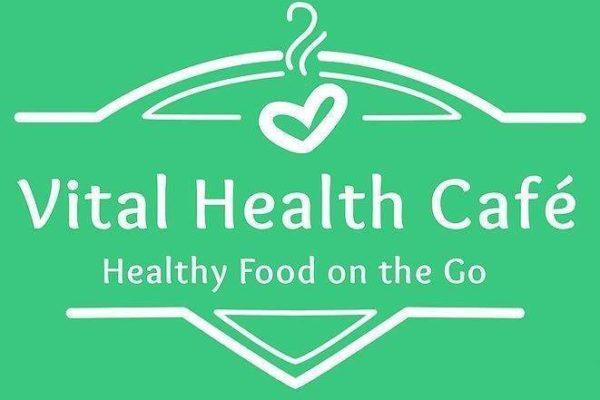 Vital Health Cafe – Healthy Food On The Go