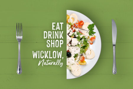 Eat, Drink, Shop Wicklow, Naturally